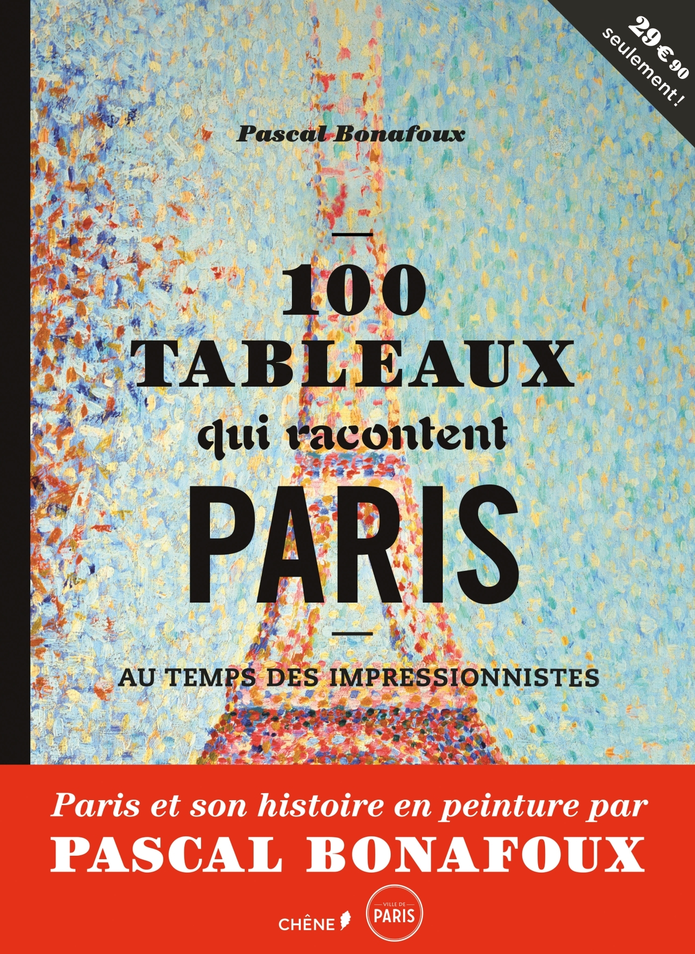 100 TABLEAUX QUI RACONTENT PARIS