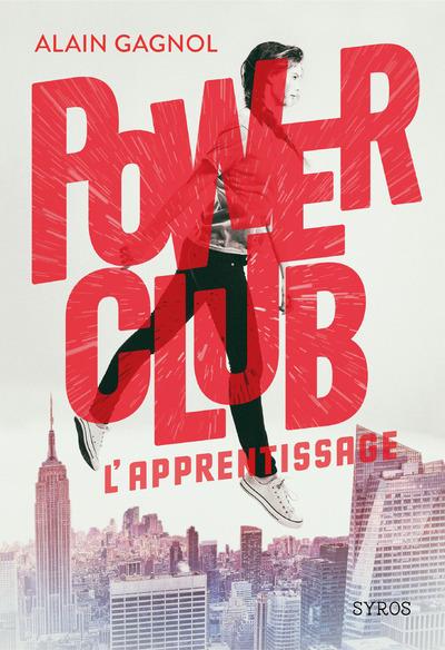 POWER CLUB - TOME 1 L'APPRENTISSAGE