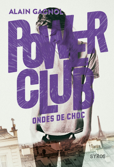POWER CLUB - TOME 2 ONDES DE CHOC