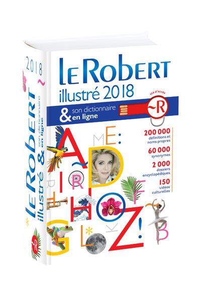 LE ROBERT ILLUSTRE & SON DICTIONNAIRE INTERNET 2018 + CLE