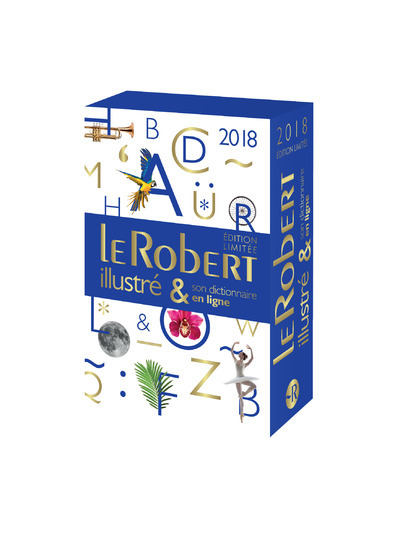 LE ROBERT ILLUSTRE ET SON DICTIONNAIRE INTERNET 2018 + CLE - FIN D'ANNEE
