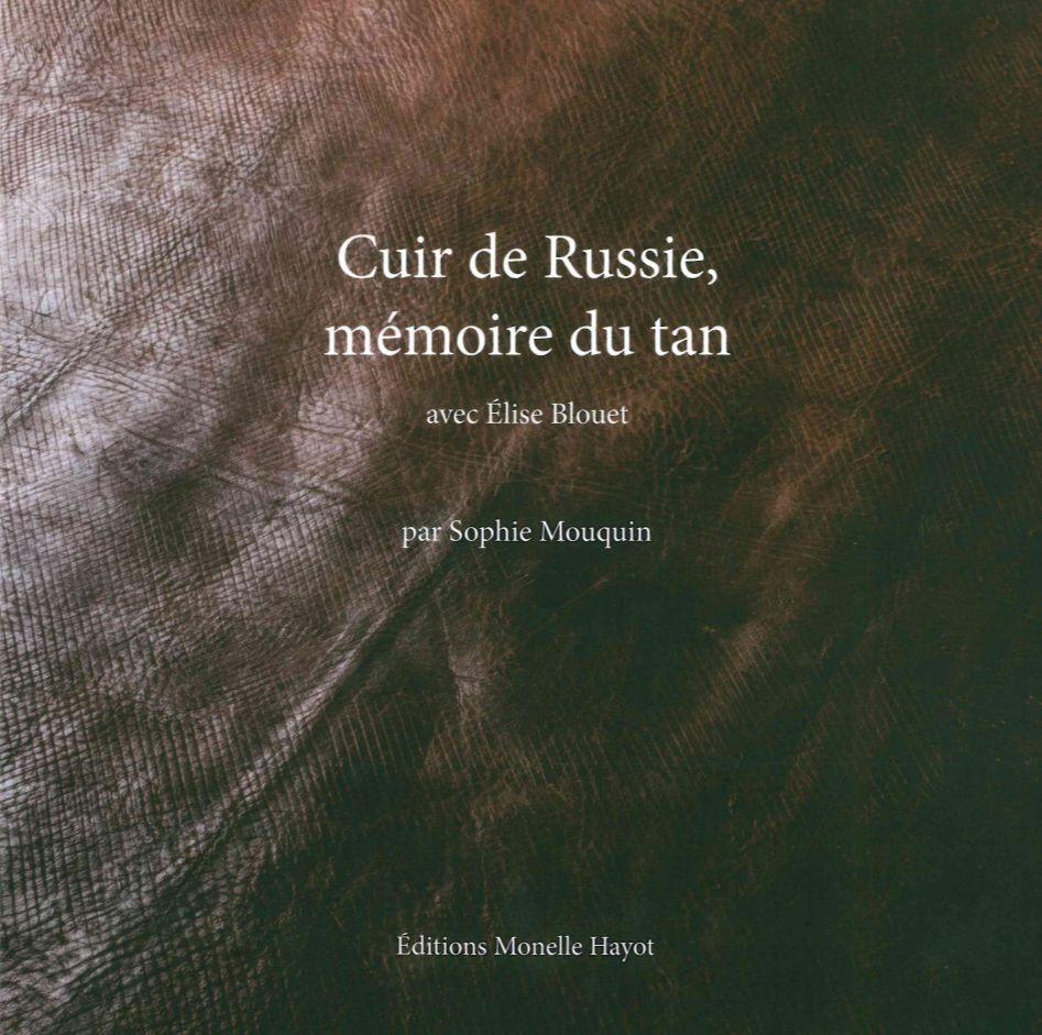 CUIR DE RUSSIE, MEMOIRE DU TAN