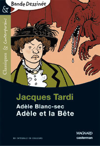 1/ ADELE BLANC SEC - ADELE ET LA BETE