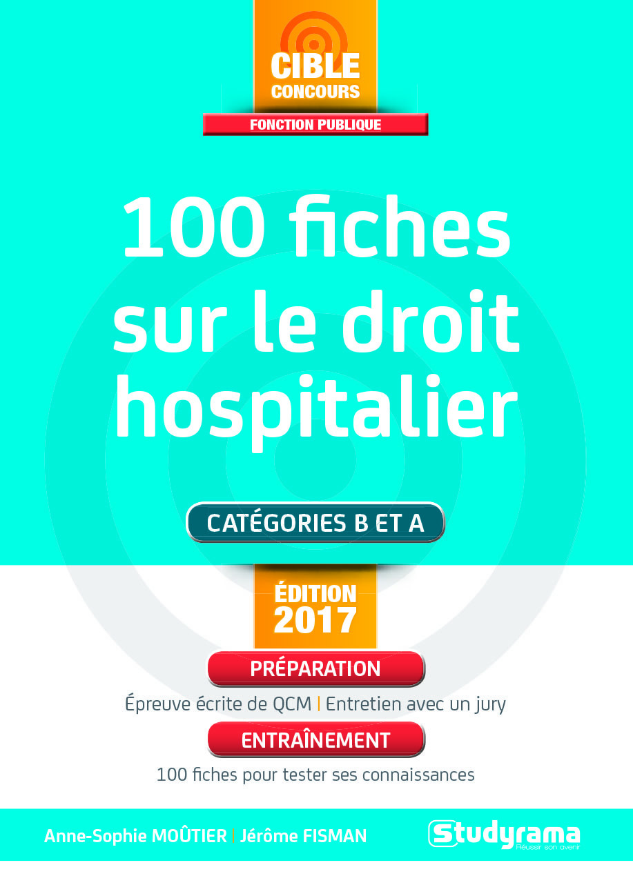 100 FICHES SUR LE DROIT HOSPITALIER