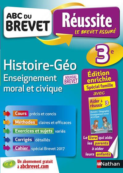 ABC DU BREVET REUSSITE FAMILLE HISTOIRE GEO EMC 3E