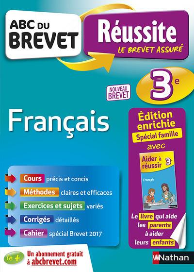 ABC DU BREVET REUSSITE FAMILLE FRANCAIS 3E