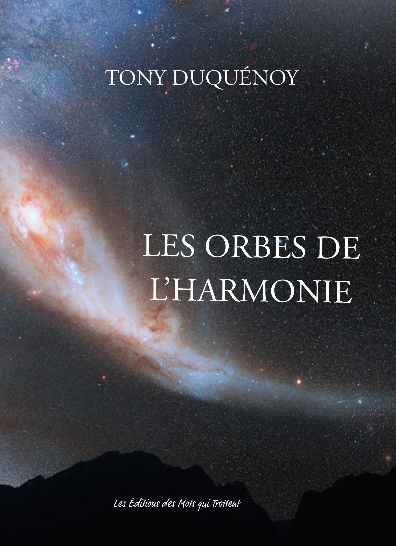 LES ORBES DE L'HARMONIE