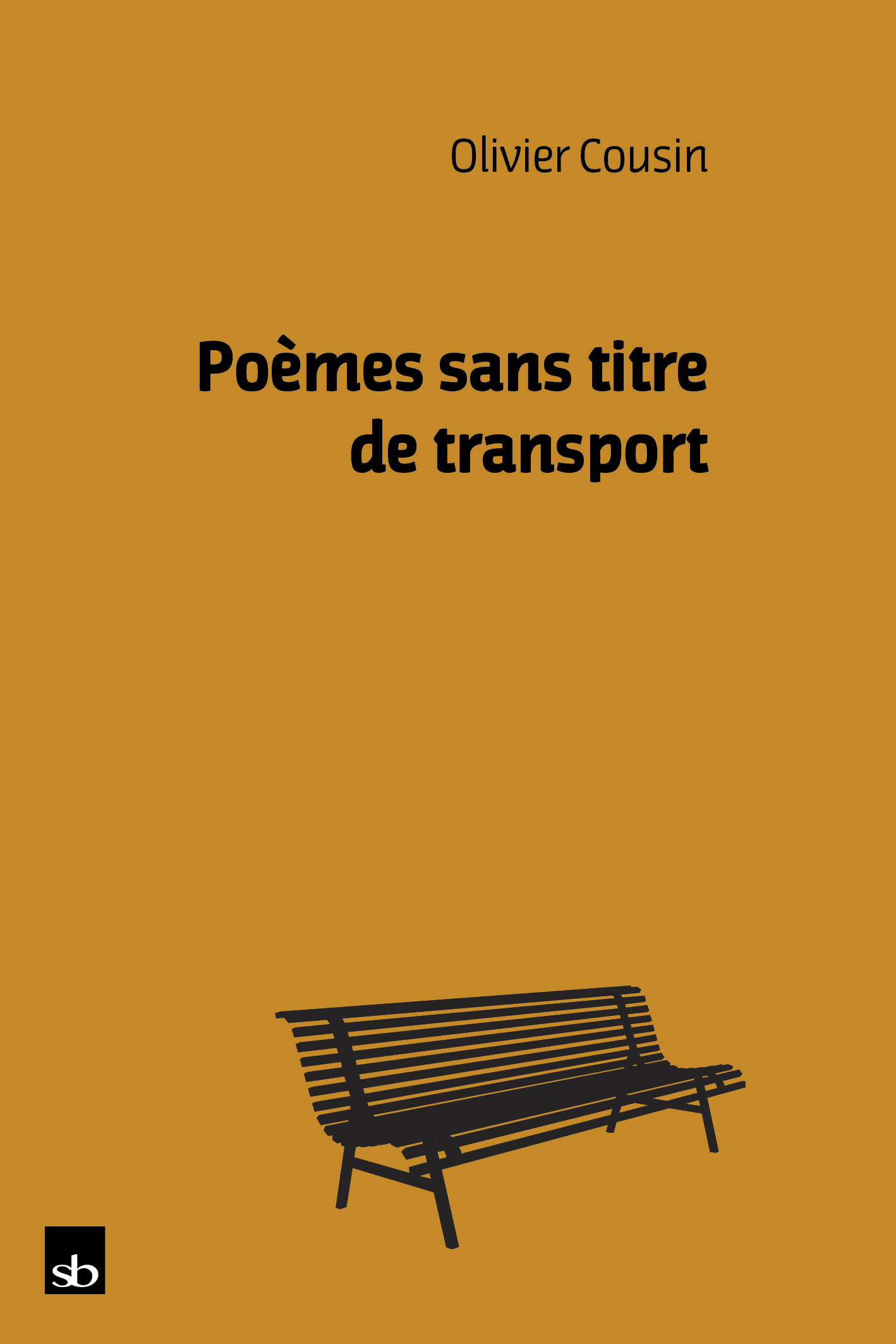 POEMES SANS TITRE DE TRANSPORT