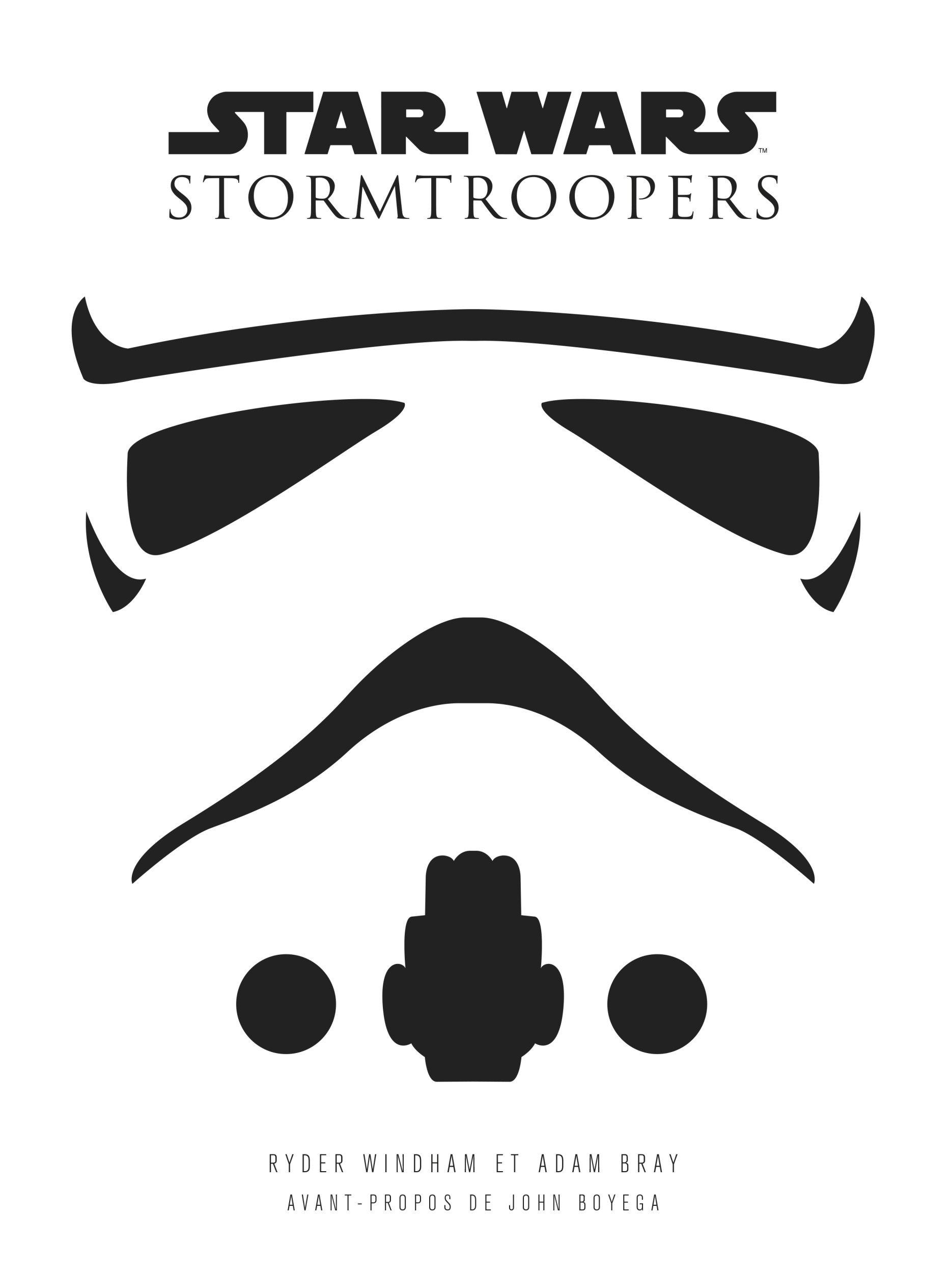 STAR WARS : STORMTROOPERS