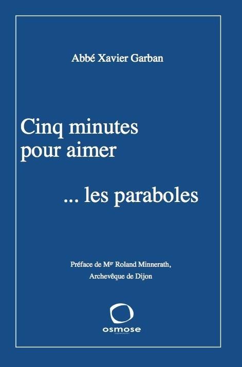 CINQ MINUTES POUR AIMER LES PARABOLES