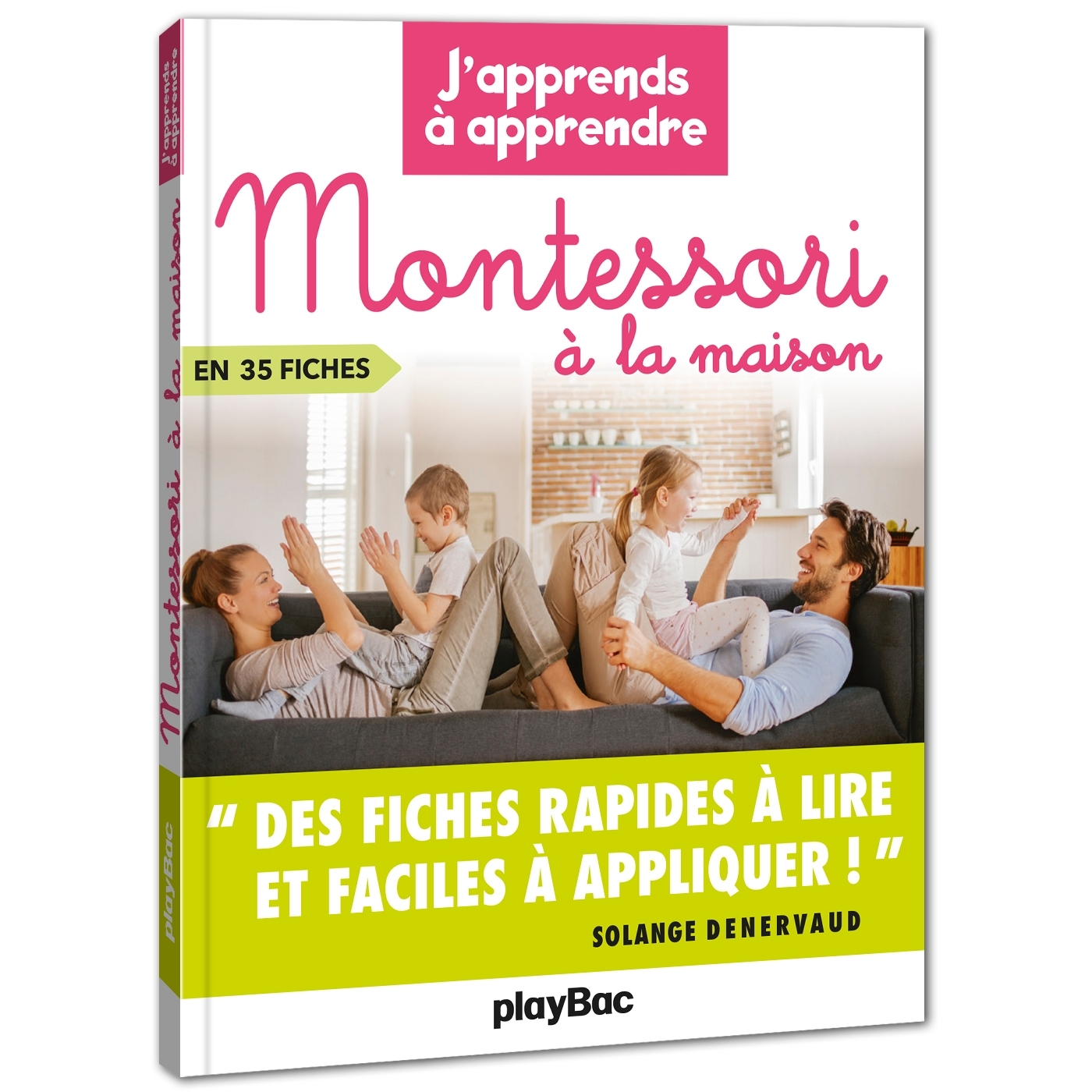MONTESSORI A LA MAISON - J'APPRENDS A APPRENDRE