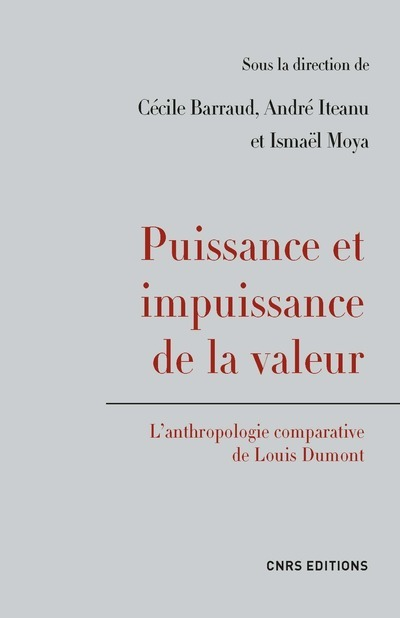 PUISSANCE ET IMPUISSANCE DE LA VALEUR. L'ANTHROPOLOGIE COMPARATIVE DE LOUIS DUMONT
