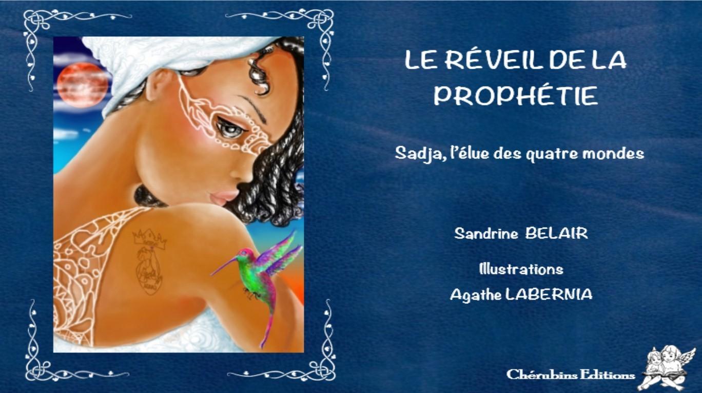 LE REVEIL DE LA PROPHETIE.