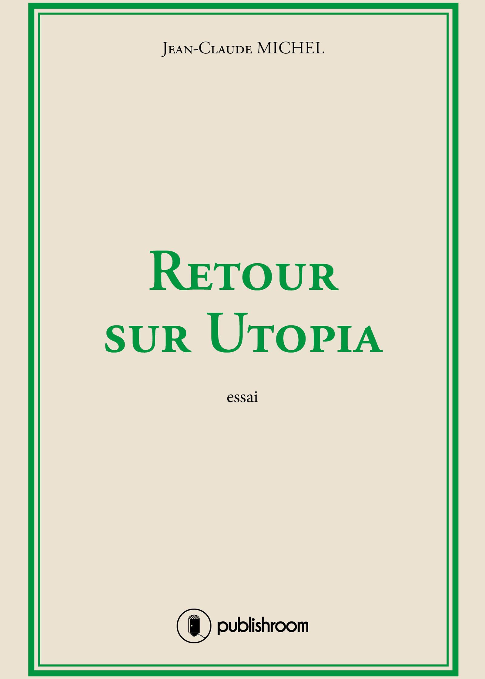 RETOUR SUR UTOPIA