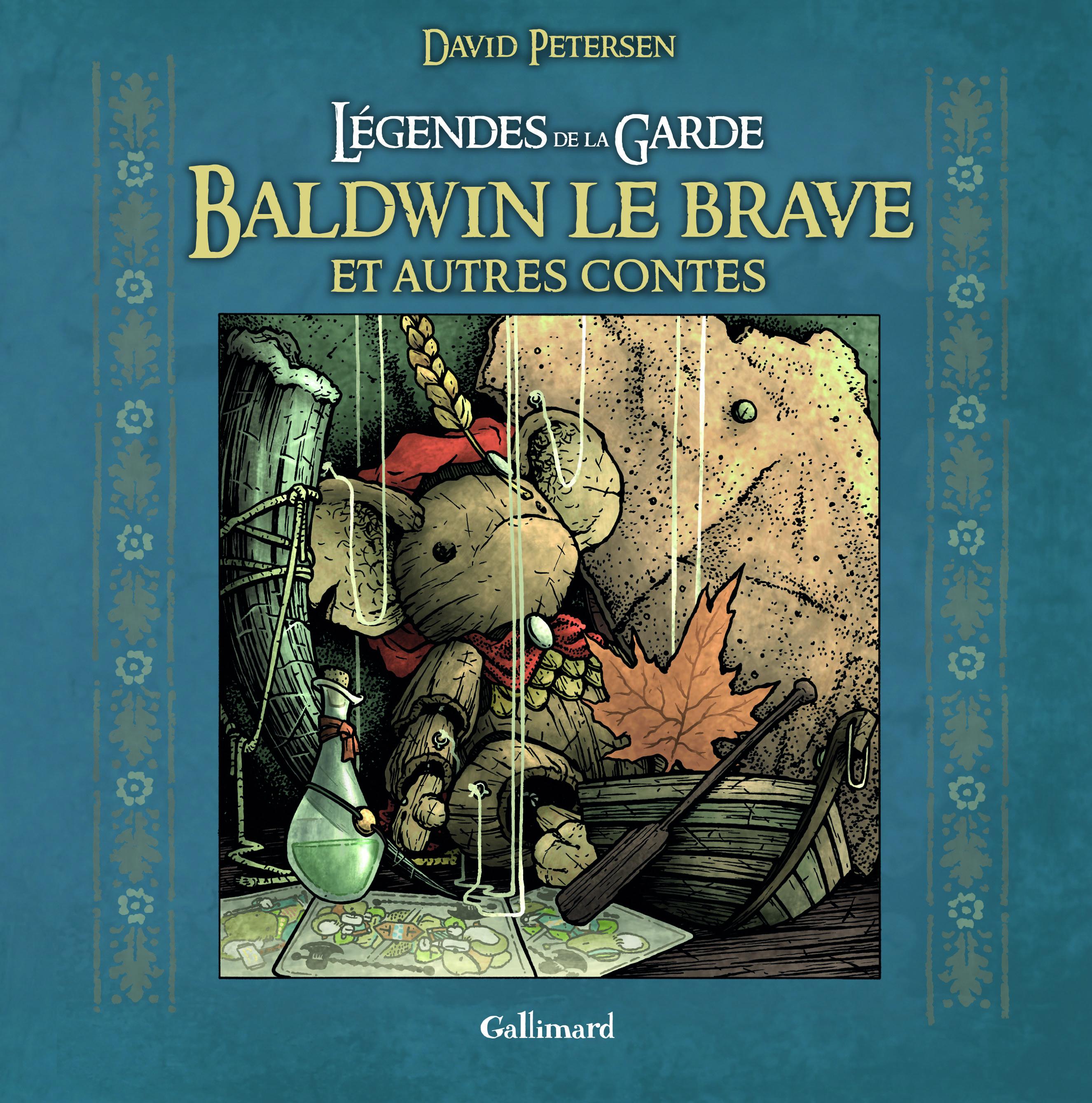 LEGENDES DE LA GARDE : BALDWIN LE BRAVE