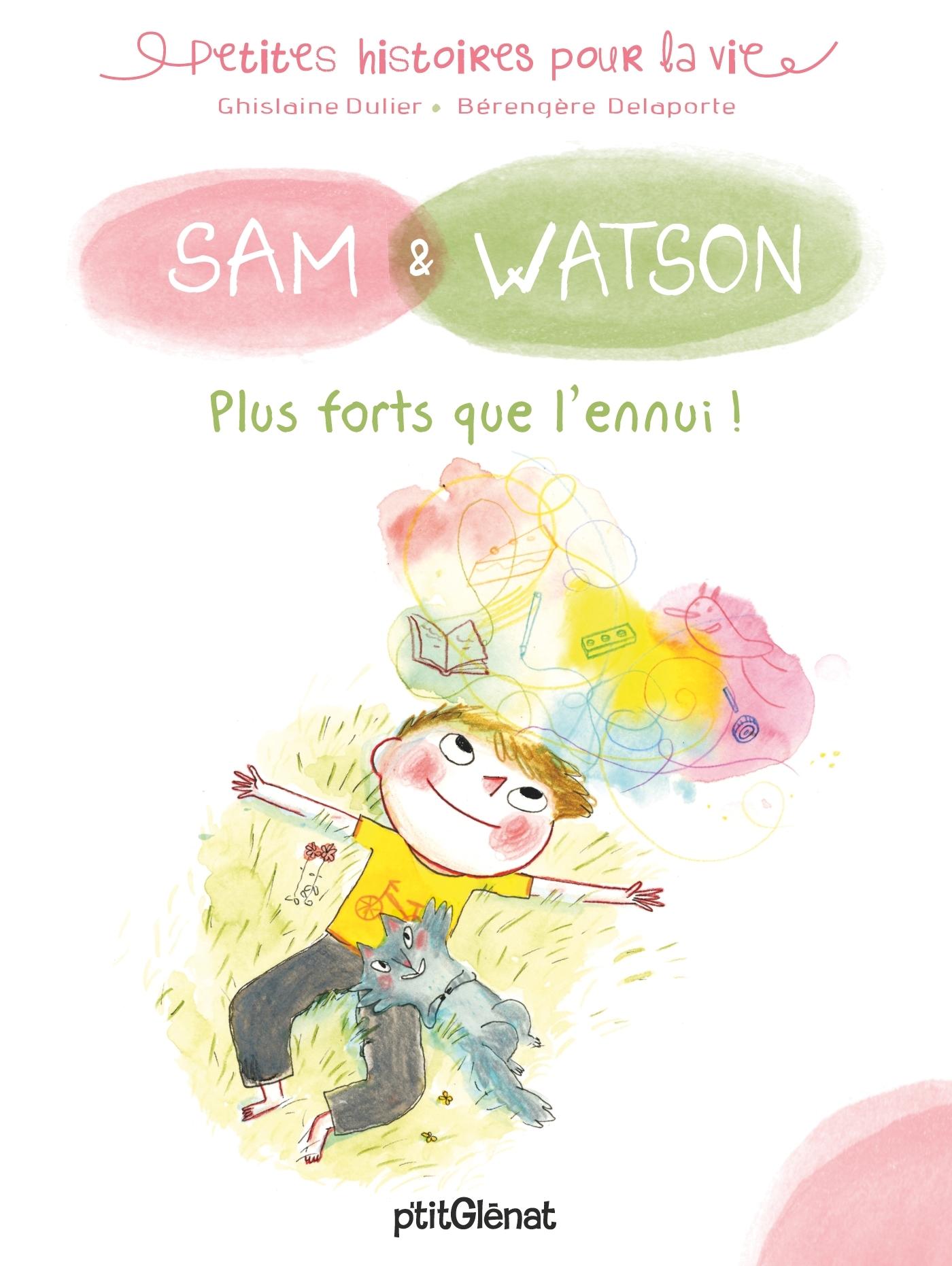 SAM & WATSON, PLUS FORTS QUE L'ENNUI !