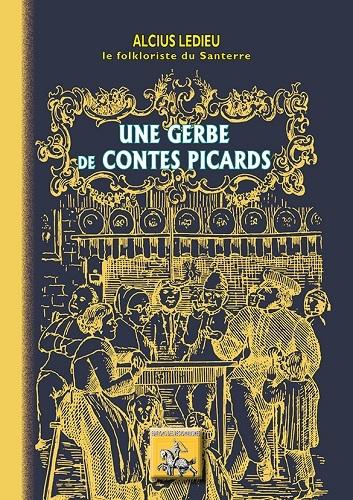 UNE GERBE DE CONTES PICARDS