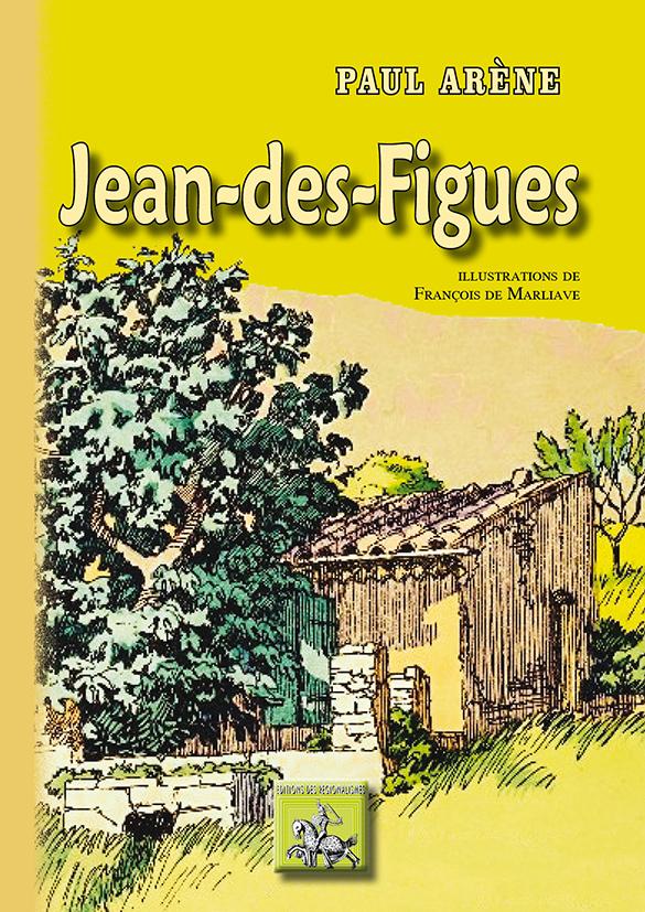 JEAN-DES-FIGUES (ROMAN)