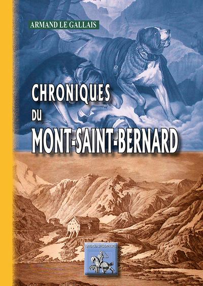 CHRONIQUES DU MONT-SAINT-BERNARD