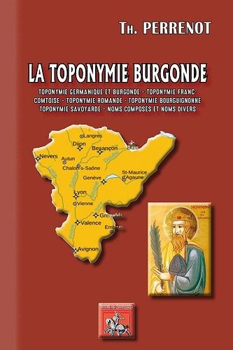 LA TOPONYMIE BURGONDE