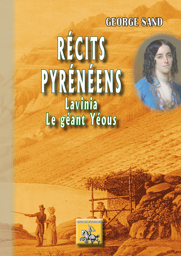 RECITS PYRENEENS : LAVINIA, LE GEANT YEOUS