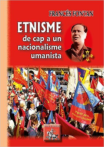 ETNISME : DE CAP A UN NACIONALISME UMANISTA