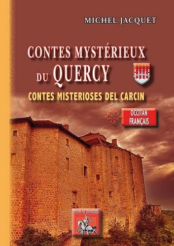 CONTES MYSTERIEUX DU QUERCY / CONTES MISTERIOSES DEL CARCIN