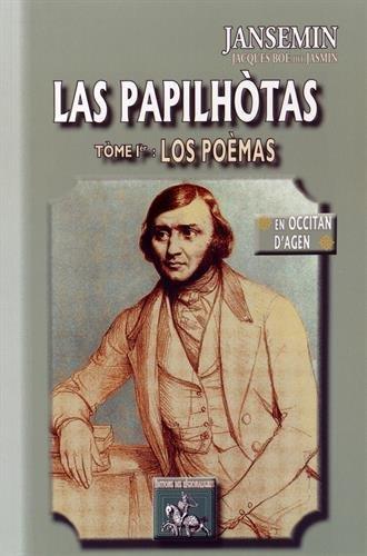 LAS PAPILHOTAS (TOME IER : LOS POEMAS) - EN OCCITAN D'AGEN