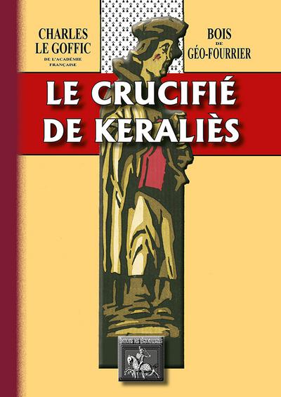 LE CRUCIFIE DE KERALIES (BOIS DE GEO-FOURRIER)