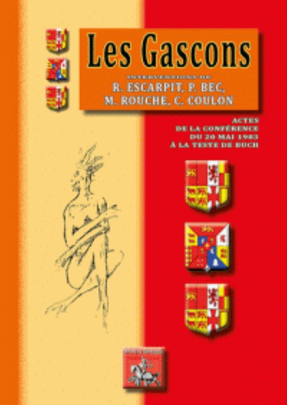 LES GASCONS, INTERVENTIONS DE R. ESCARPIT, P. BEC, M. ROUCHE, C. COULON