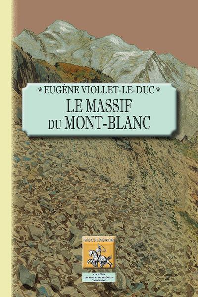 LE MASSIF DU MONT-BLANC