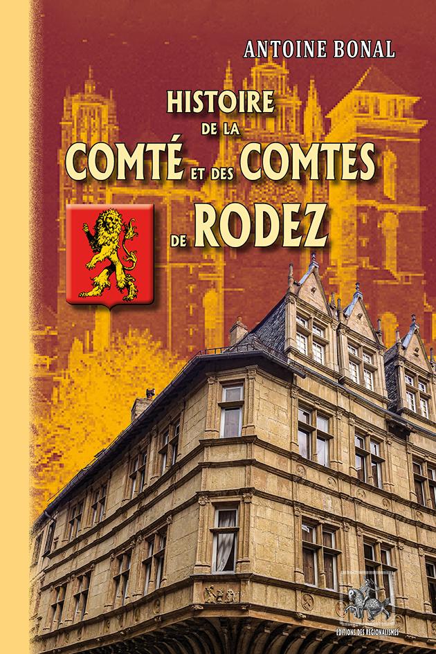 HISTOIRE DE LA COMTE ET DES COMTES DE RODEZ