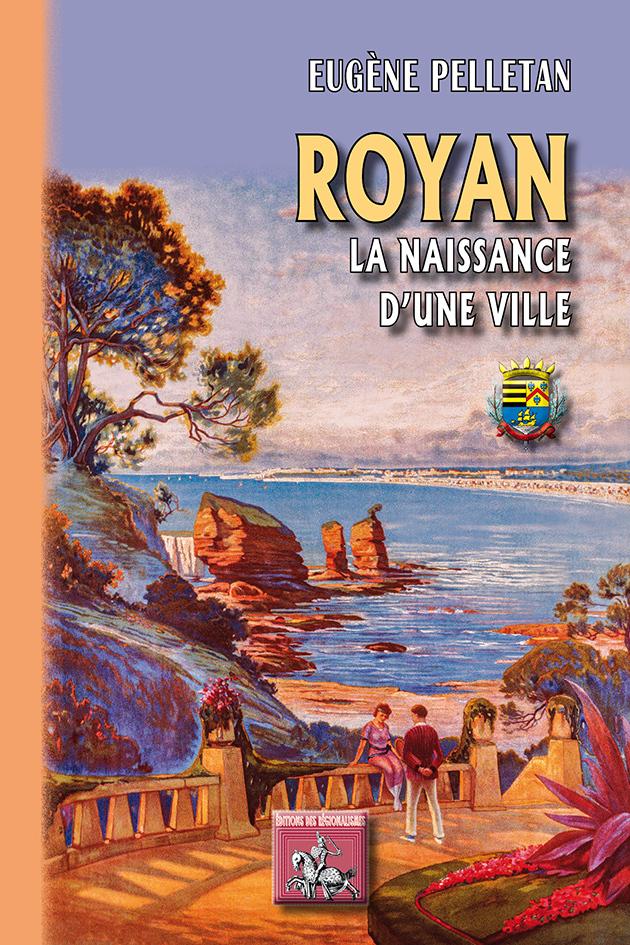 ROYAN... LA NAISSANCE D'UNE VILLE