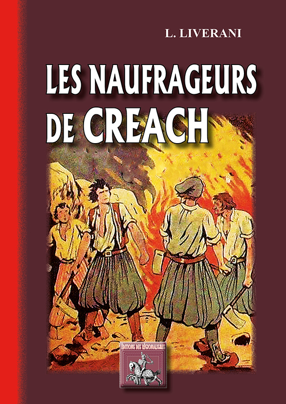 LES NAUFRAGEURS DU CREACH