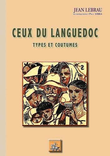 CEUX DU LANGUEDOC (TYPES ET COUTUMES)