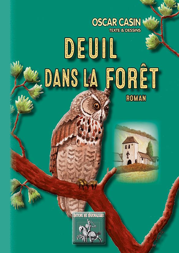 DEUIL DANS LA FORET (ROMAN)