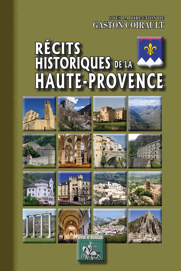 RECITS HISTORIQUES DE LA HAUTE-PROVENCE