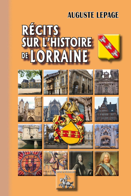 RECITS SUR L'HISTOIRE DE LORRAINE