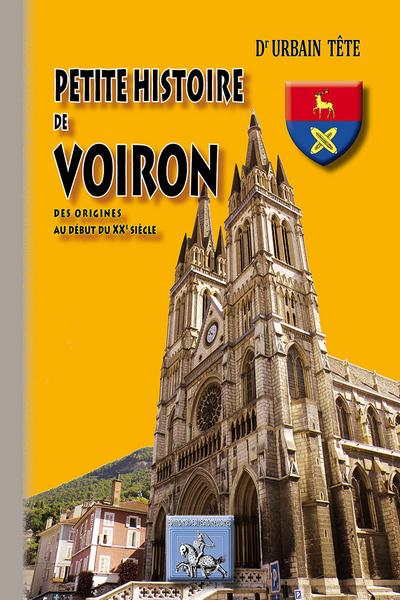 PETITE HISTOIRE DE VOIRON, DES ORIGINES AU DEBUT DU XXE SIECLE