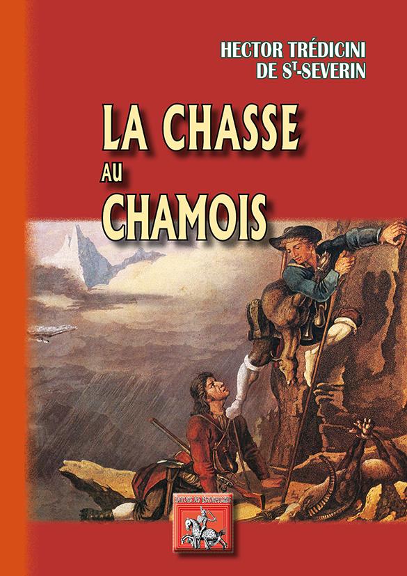 LA CHASSE AU CHAMOIS