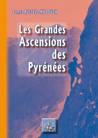LES GRANDES ASCENSIONS DES PYRENEES
