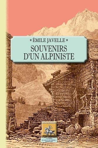 SOUVENIRS D'UN ALPINISTE