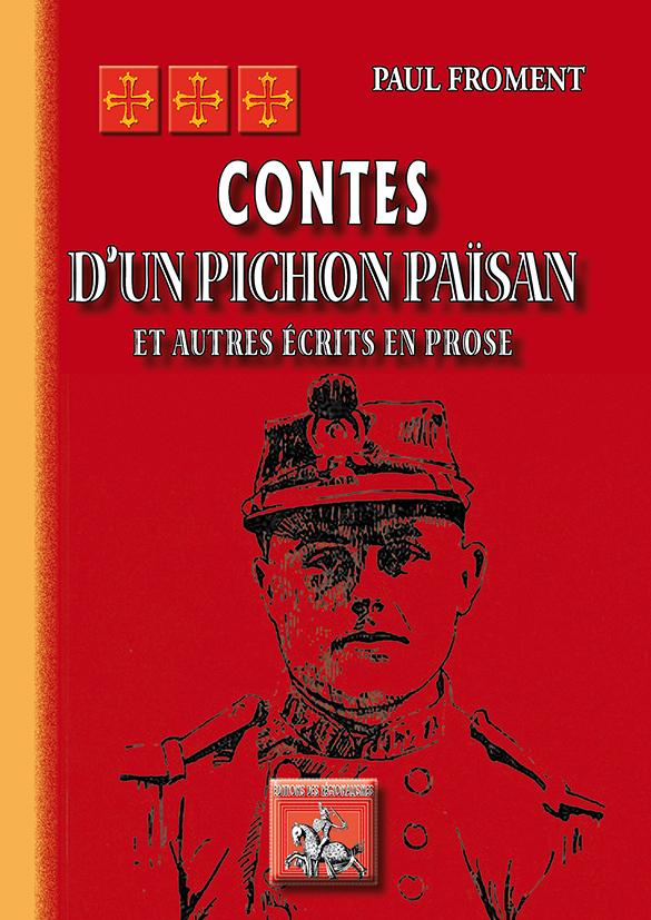 CONTES D'UN PICHON PAISAN (ET AUTRES ECRITS EN PROSE)