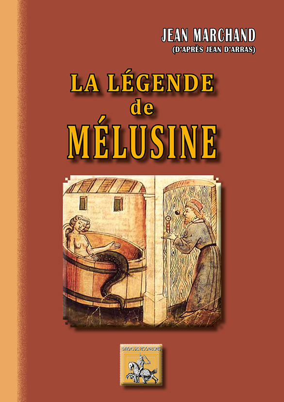 LA LEGENDE DE MELUSINE