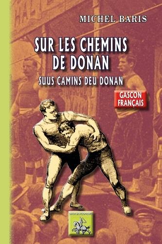 SUR LES CHEMINS DE DONAN / SUUS CAMINS DEU DONAN