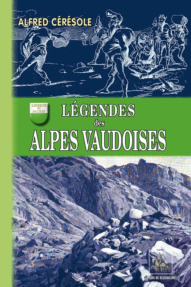 LEGENDES DES ALPES VAUDOISES