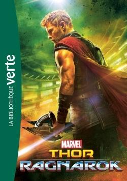 BIBLIOTHEQUE MARVEL 18 - THOR : RAGNAROK - LE ROMAN DU FILM