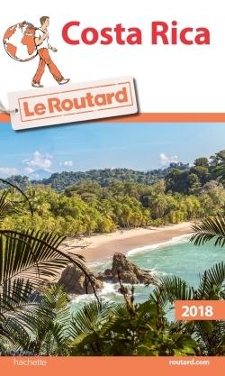 GUIDE DU ROUTARD COSTA RICA 2018/19