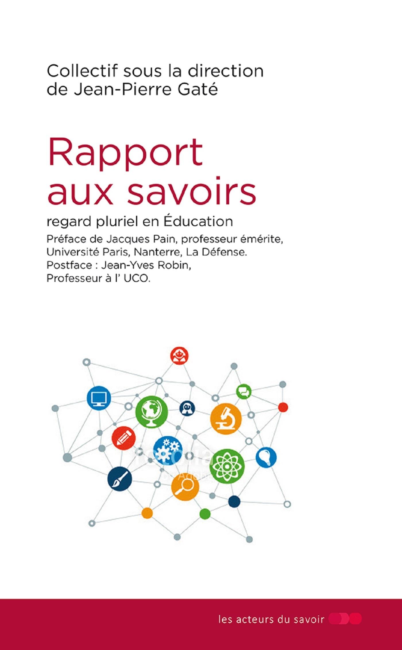 RAPPORT AUX SAVOIRS  REGARD PLURIEL EN EDUCATION