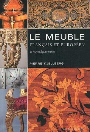 LE MEUBLE FRANCAIS ET EUROPEEN (2ED)